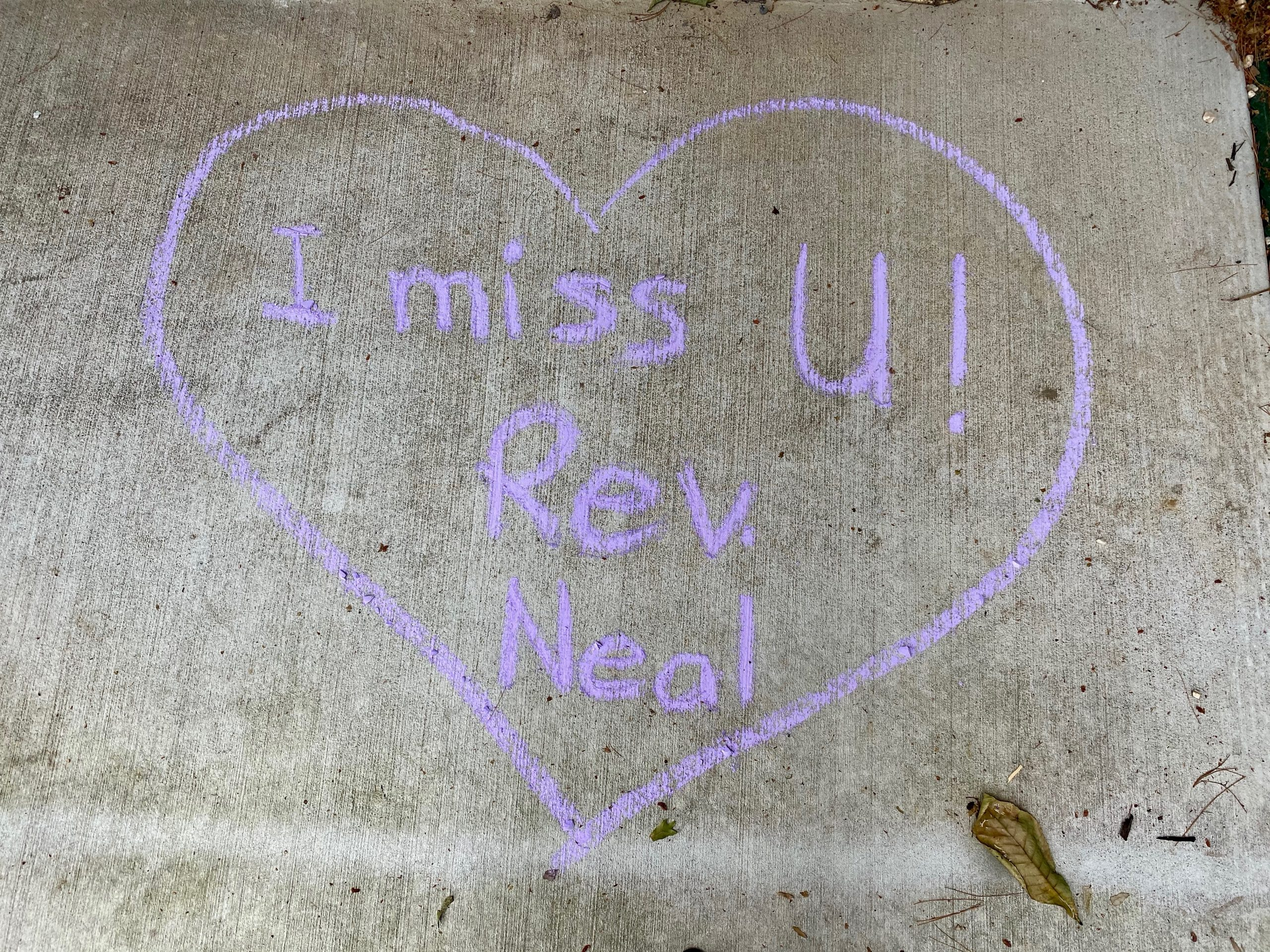 """Heart with words """"I miss U!! Rev. Neal"""""""